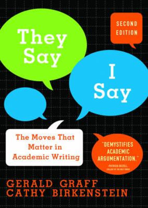 Cover of They Say/I Say 2E
