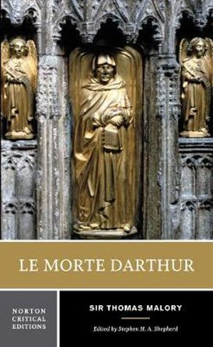 Cover of Le Morte Darthur, Or, The Hoole Book of Kyng Arthur and of His Noble Knyghtes of the Rounde Table