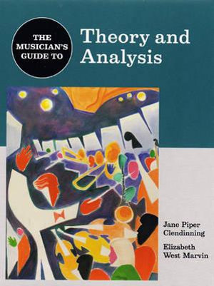 Cover of The Musician's Guide to Theory and Analysis
