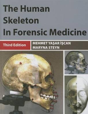 Cover of The Human Skeleton in Forensic Medicine