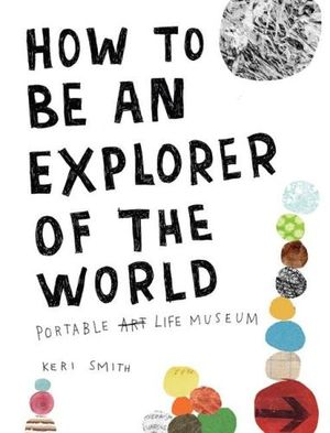 Cover of How to be an Explorer of the World