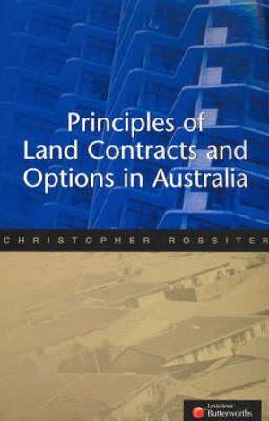 Cover of Principles of Land Contracts and Options in Australia