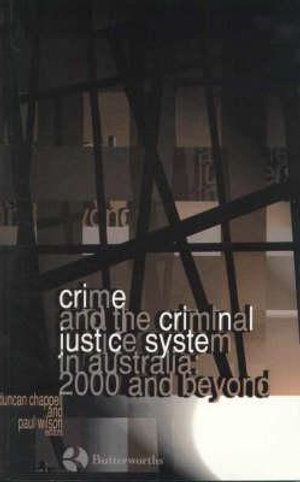 Cover of Crime and the criminal justice system in Australia
