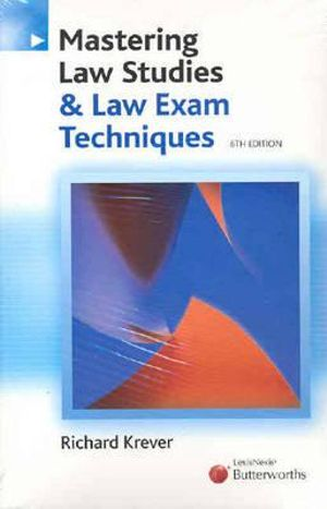 Cover of Mastering Law Studies and Law Exam Techniques