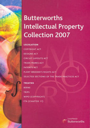 Cover of Butterworths Intellectual Property Collection 2007