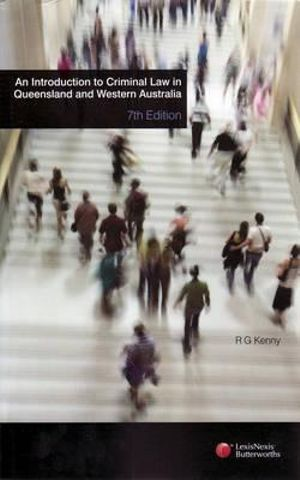 Cover of An Introduction to Criminal Law in Queensland and Western Australia - 7th Edition