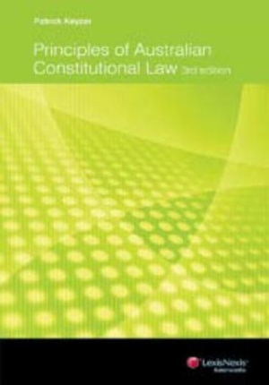 Cover of Principles of Australian Constitutional Law - 3rd Edition