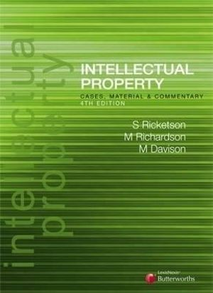 Cover of Intellectual Property: Cases, Materials and Commentary - Fourth Edition