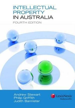 Cover of Intellectual Property in Australia, Fourth Edition (Soft Cover)