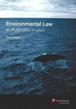 Cover of Environmental Law in Australia - 7th Edition