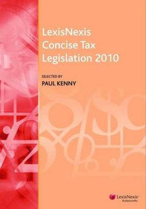 Cover of LexisNexis Concise Tax Legislation 2010