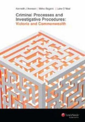 Cover of Criminal Processes and Investigative Procedures: Victoria and Commonwealth