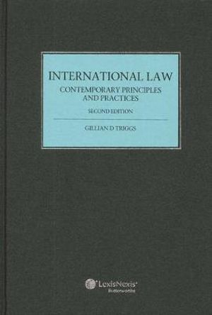 Cover of International Law: Contemporary Principles and Practices - 2nd Edition (cased edition)