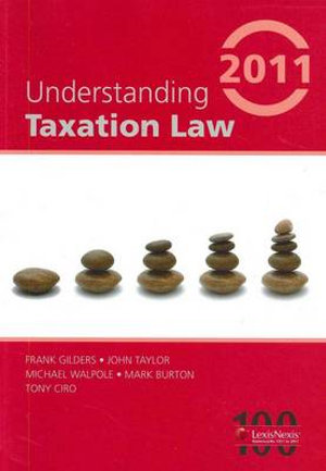 Cover of Understanding Taxation Law 2011