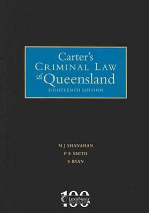 Cover of Carter's Criminal Law of Queensland - 18th Edition