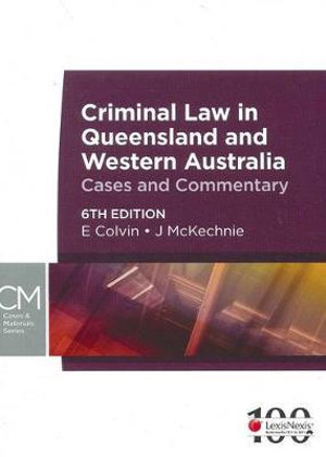 Cover of Criminal Law in Queensland & Western Australia - 6th Edition