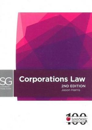 Cover of LexisNexis Study Guide: Corporations Law - 2nd Edition