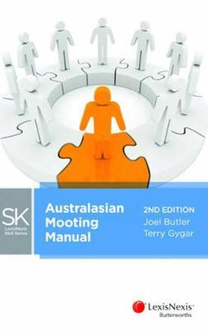 Cover of LexisNexis Skill Series: Australasian Mooting Manual, 2nd edition