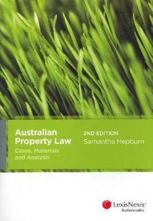 Cover of Australian Property Law: Cases, Materials and Analysis - 2nd Edition