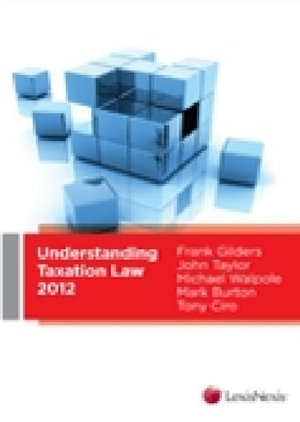 Cover of Understanding Taxation Law 2012
