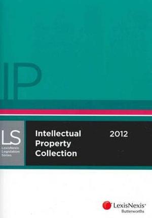 Cover of LexisNexis Intellectual Property Collection 2011-12