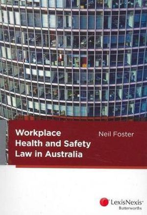 Cover of Workplace Health and Safety Law in Australia
