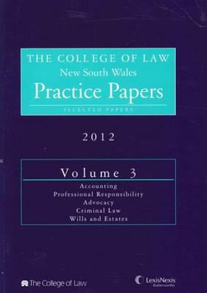 Cover of The College of Law Practice Papers NSW 2012 Volume 3