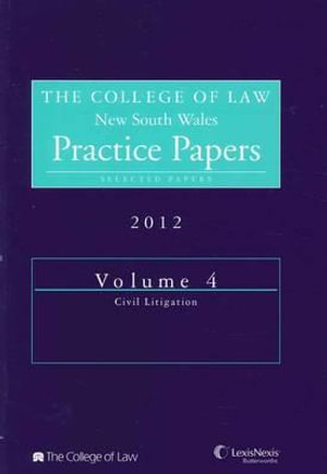 Cover of The College of Law Practice Papers NSW 2012 Volume 4