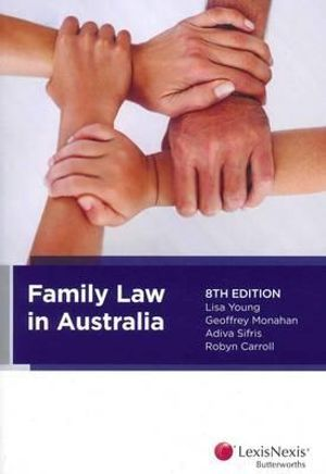 Cover of Family Law in Australia, 8th Edition