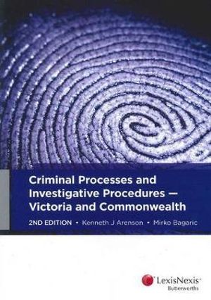 Cover of Criminal Processes and Investigative Procedures: Victoria and Commonwealth, 2nd Edition