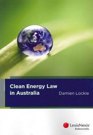 Cover of Clean Energy Law in Australia