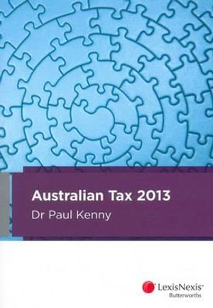 Cover of Australian Tax 2013