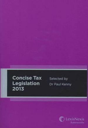 Cover of LexisNexis Concise Tax Legislation 2013
