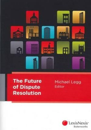 Cover of The Future of Dispute Resolution