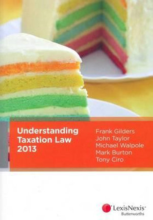 Cover of Understanding Taxation Law 2013