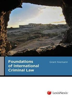 Cover of Foundations of International Criminal Law