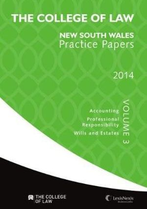 Cover of The College of Law Practice Papers NSW 2014, Volume 3