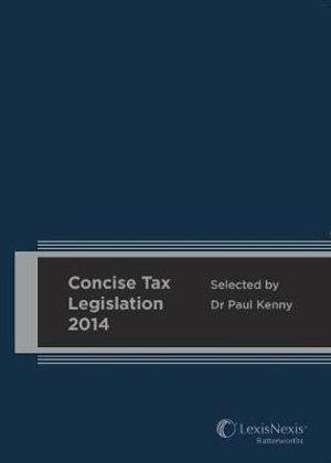 Cover of LexisNexis Concise Tax Legislation 2014
