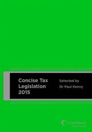 Cover of LexisNexis Concise Tax Legislation 2015