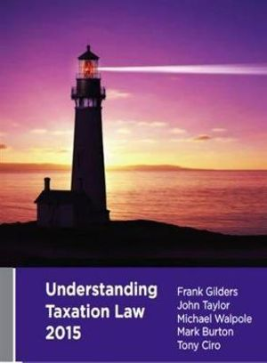 Cover of Understanding Taxation Law, 2015