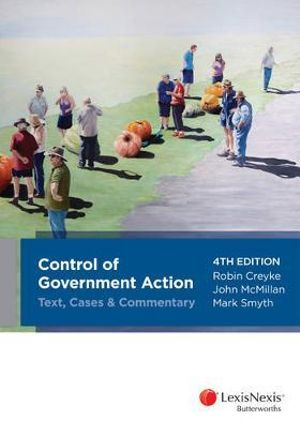 Cover of Control of Government Action — Text, Cases & Commentary