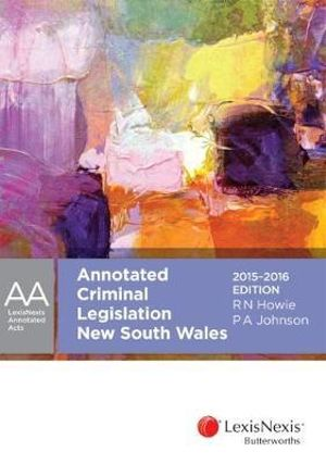 Cover of LexisNexis Annotated Acts OÂeAnnotated Criminal Legislation New South Wales, 2015-2016
