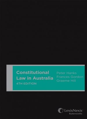 Cover of Constitutional Law in Australia, 4th Edition