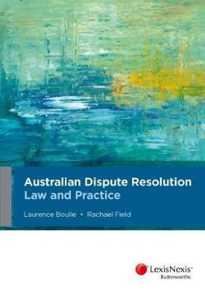 Cover of Australian Dispute Resolution Law and Practice