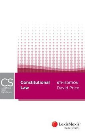 Cover of LexisNexis Case Summaries - Constitutional Law, 6th Edition