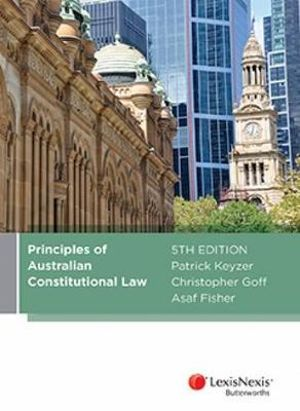 Cover of Principles of Australian Constitutional Law, 5th Edition