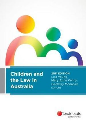 Cover of Children and the Law in Australia, 2nd Edition