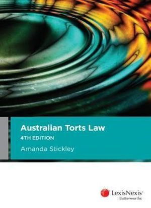 Cover of Australian Torts Law, 4th Edition