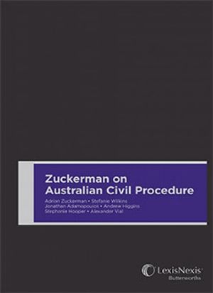 Cover of Zuckerman on Australian Civil Procedure: Principles of Practice