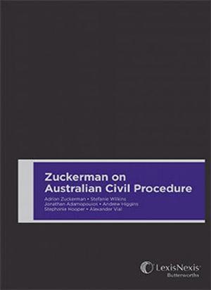 Cover of Zuckerman on Australian Civil Procedure: Principles of Practice